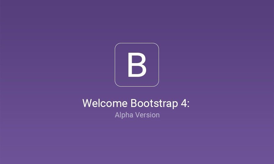 Alpha Release of Bootstrap 4: What's New in the Latest Framework Version